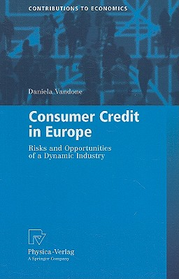 Consumer Credit in Europe By Vandone, Daniela